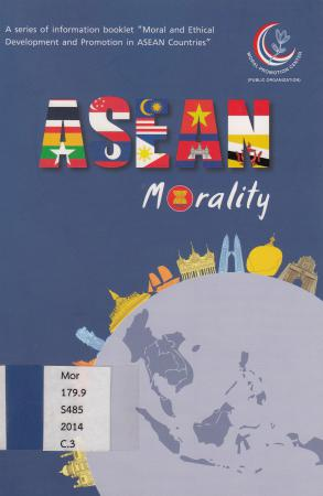 "A series of information booklet ""moral and ethical development and promotion in ASEAN countries"" :"